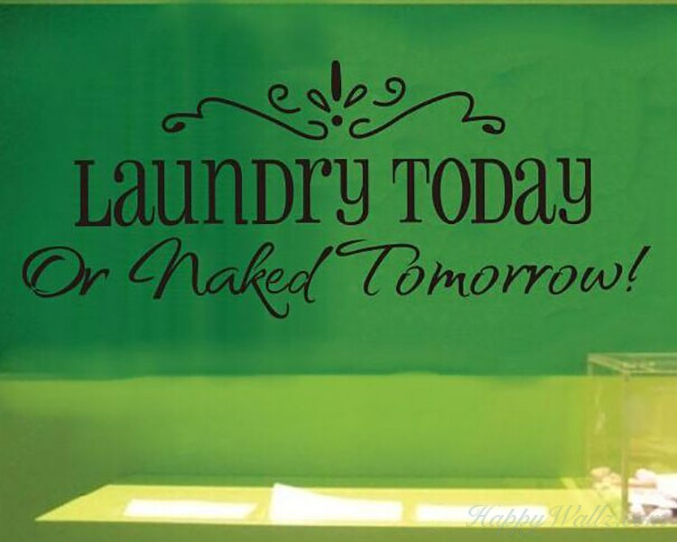 Laundry Today Quotes Wall Decal Vinyl Art Stickers