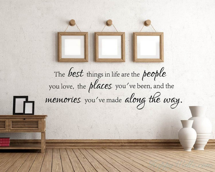 The Best Things in Life Quotes Wall Decal