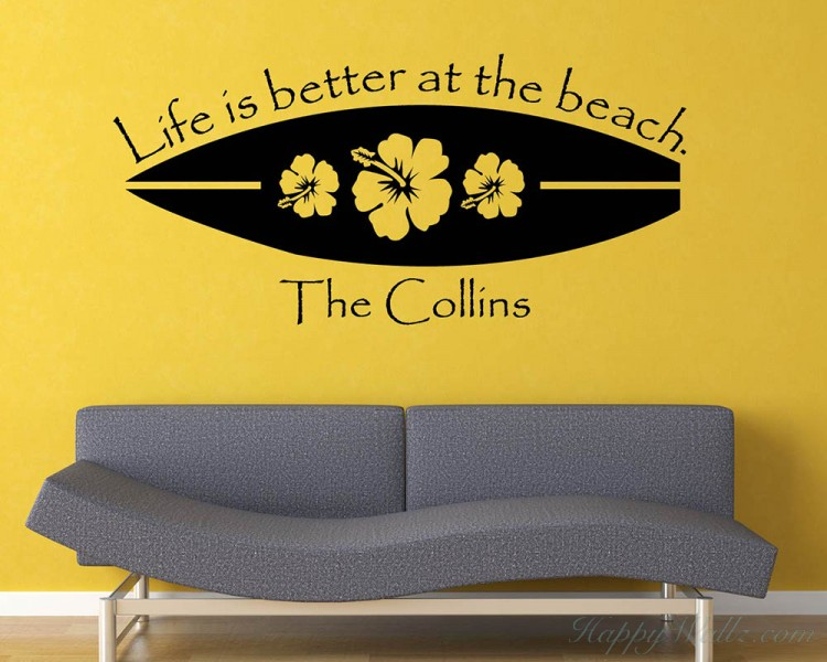 Surfboard  - Life Is Better At The Beach with Customized Family Name