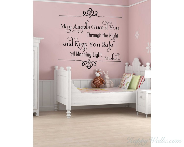 May Angel Guard You Through the Night And Keep You Safe Until the Morning Light