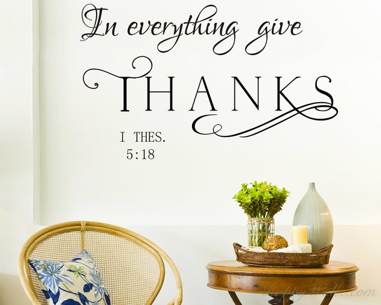 In every thing give Thanks Wall Decal - Religious Decal