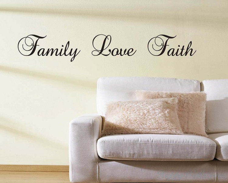 Family Love Faith Quotes Wall Decal