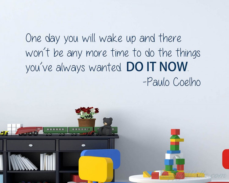 DO IT NOW..  Quotes Wall Decal